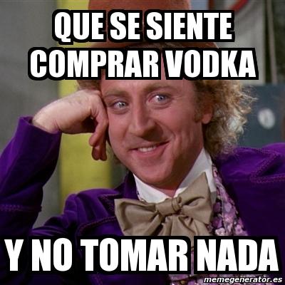 memes de tomar - tomar vodka