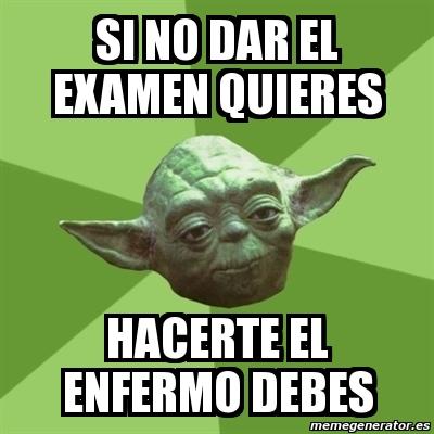 memes de yoda - si no dar examen