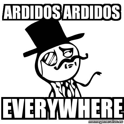 memes-de-ardidos-ardidos-everywhere