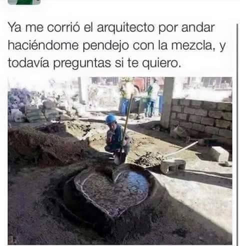 memes de arquitecto - albalñil del amor