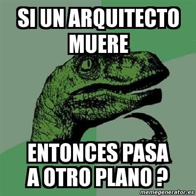 memes de arquitecto - dinosaurio chiste