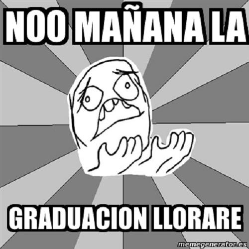 memes-de-graduacion-manana-graduacion-llorare