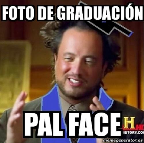 memes-de-graduacion-pal-face