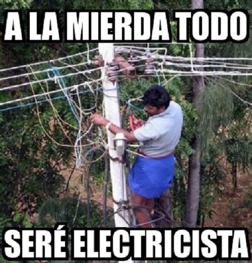 memes-de-electricistas-a-la-mierda-todo