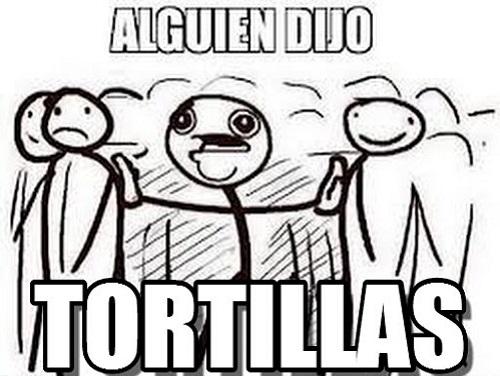 memes-de-tortillas-alguien-dijo