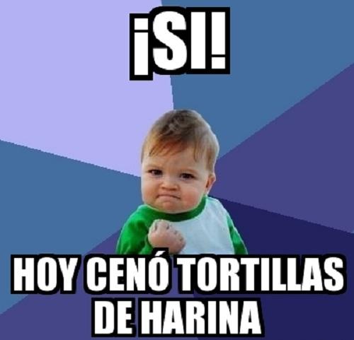 memes-de-tortillas-hoy-ceno-tortillas