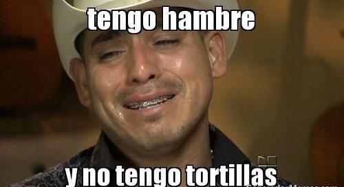 memes-de-tortillas-tengo-hambre
