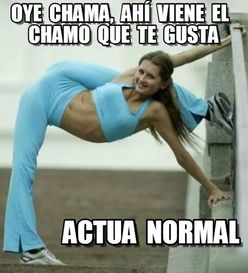 memes-de-actua-normal-ahi-viene-el-chama