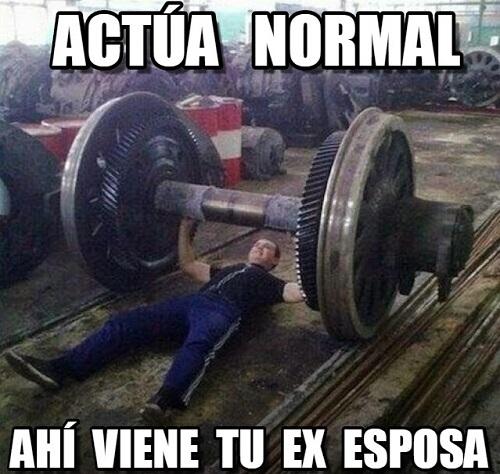 memes-de-actua-normal-ahi-viene-tu-ex