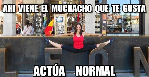 memes-de-actua-normal-el-muchachoq-ue-te-gusta-viene