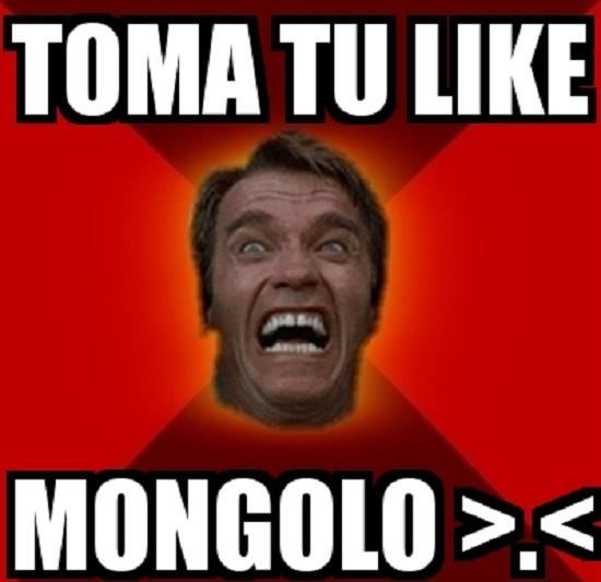 memes-de-toma-tu-like-toma-mongolo