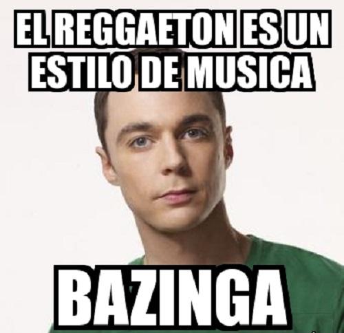 Memes de reguetoneros - bazinga