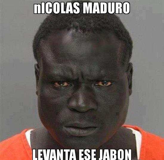 memes de maduro - levanta el jabon nicolas